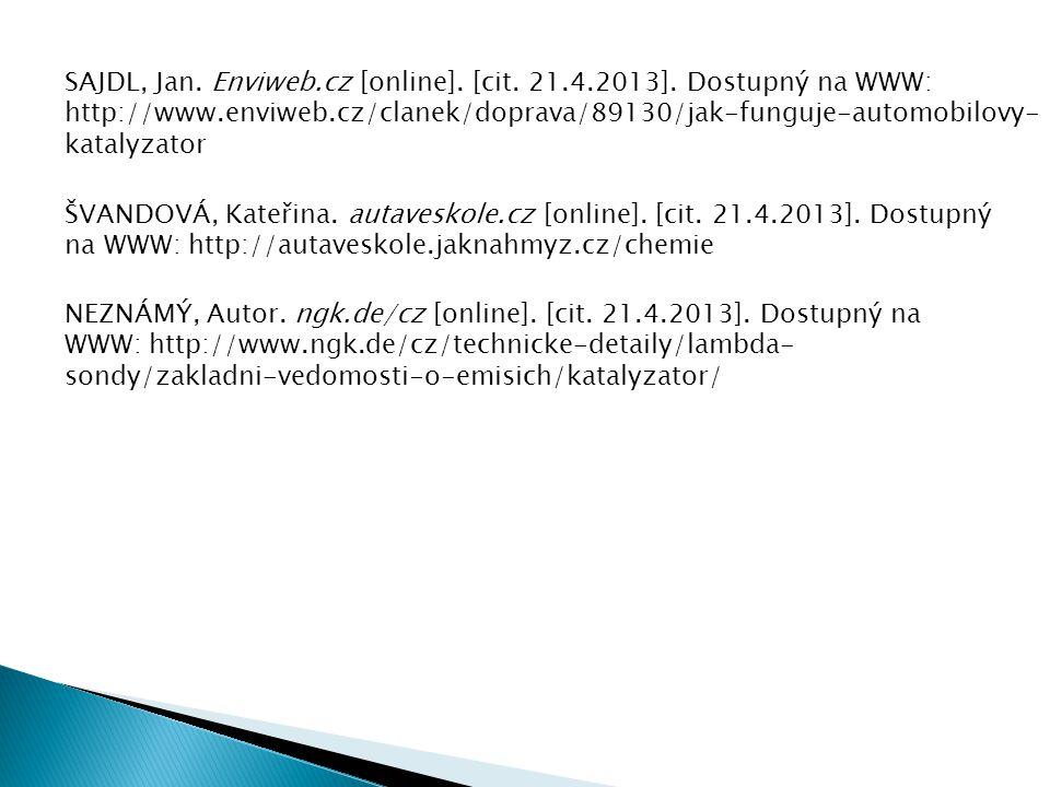 SAJDL, Jan. Enviweb. cz [online]. [cit. 21. 4. 2013]